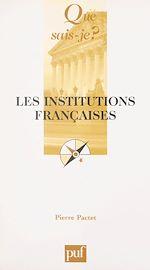 Téléchargez le livre :  Les institutions françaises