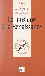 Téléchargez le livre :  La musique à la Renaissance