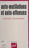 Télécharger le livre :  Auto-mutilations et auto-offenses