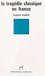 Download this eBook La tragédie classique en France