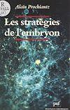 Télécharger le livre :  Les stratégies de l'embryon