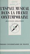 Télécharger le livre :  L'espace musical dans la France contemporaine