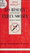 Télécharger le livre :  Les réseaux et leurs enjeux sociaux
