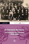 Télécharger le livre :  Créateurs de roses