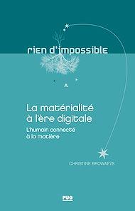 Téléchargez le livre :  La matérialité à l'ère digitiale