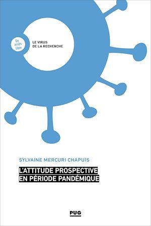 Téléchargez le livre :  L'attitude prospective en période pandémique