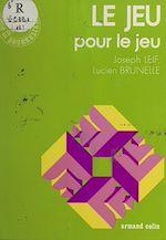 Download this eBook Le jeu pour le jeu