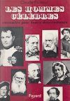 Télécharger le livre :  Les hommes célèbres racontés par leurs descendants