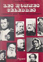 Téléchargez le livre :  Les hommes célèbres racontés par leurs descendants