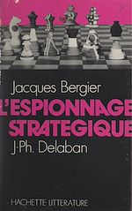Download this eBook L'espionnage stratégique