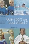 Télécharger le livre :  Quel sport pour quel enfant ?