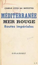 Download this eBook Méditerranée, Mer Rouge : routes impériales