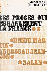 Download this eBook Ces procès qui ébranlèrent la France