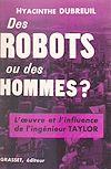 Des robots ou des hommes ?