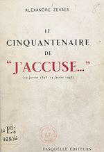 "Download this eBook Le cinquantenaire de ""J'accuse..."", 13 janvier 1898-13 janvier 1948"