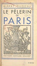Download this eBook Le pèlerin de Paris
