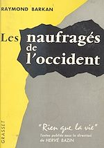 Download this eBook Les naufragés de l'Occident