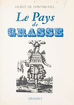 Download this eBook Le pays de Grasse