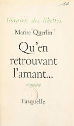 Download this eBook Qu'en retrouvant l'amant...