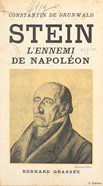 Download this eBook Stein, l'ennemi de Napoléon