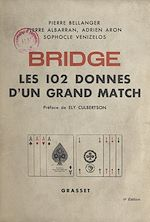 Download this eBook Bridge : les 102 donnes d'un grand match