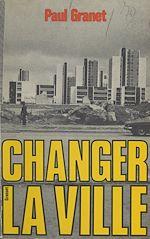 Download this eBook Changer la ville