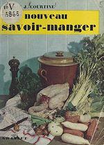 Download this eBook Un nouveau savoir manger