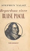 Regardons vivre Blaise Pascal
