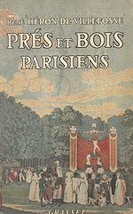 Download this eBook Prés et bois parisiens