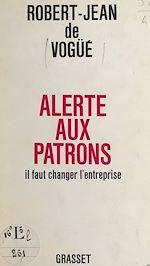 Download this eBook Alerte aux patrons