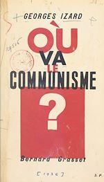 Download this eBook Où va le communisme ?