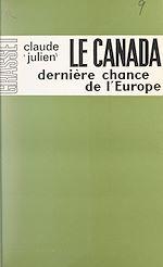 Download this eBook Le Canada, dernière chance de l'Europe