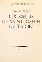 Download this eBook Les sœurs de Saint-Joseph de Tarbes