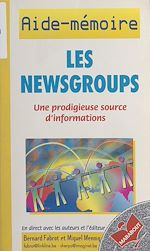 Téléchargez le livre :  Les newsgroups