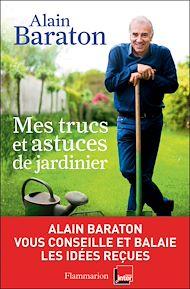 Téléchargez le livre :  Mes trucs et astuces de jardinier