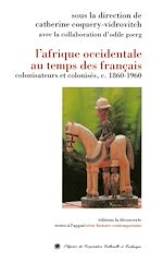 Download this eBook L'Afrique occidentale au temps des Français
