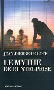 Téléchargez le livre :  Le mythe de l'entreprise