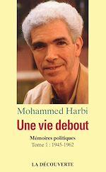 Download this eBook Une vie debout