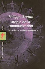 Download this eBook L'utopie de la communication