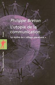 Téléchargez le livre :  L'utopie de la communication
