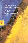Télécharger le livre :  À quoi sert la sociologie ?