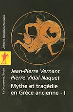 Download this eBook Mythe et tragédie en Grèce ancienne