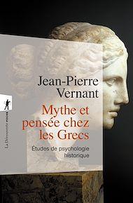 Téléchargez le livre :  Mythe et pensée chez les Grecs