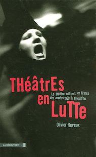 Téléchargez le livre :  Théâtres en lutte