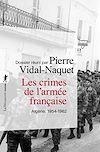 Télécharger le livre :  Les crimes de l'armée française