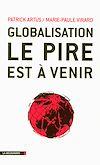 Télécharger le livre :  Globalisation, le pire est à venir