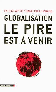Téléchargez le livre :  Globalisation, le pire est à venir