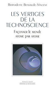 Téléchargez le livre :  Les vertiges de la technoscience