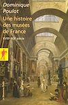 Télécharger le livre :  Une histoire des musées de France