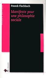 Download this eBook Manifeste pour une philosophie sociale